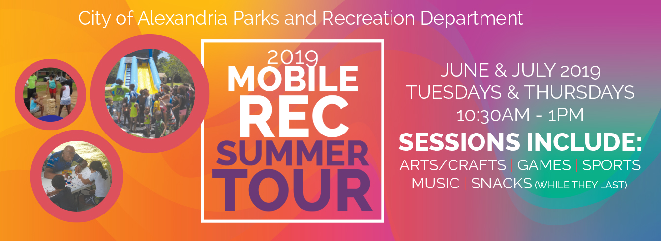 2019 mobile rec summer tour city of alexandria parks and recreation department