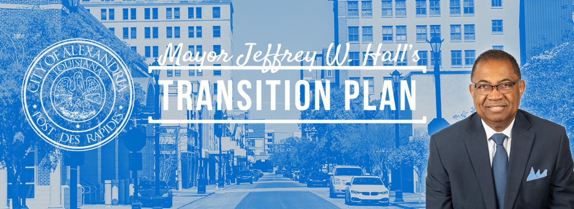 Mayor Jeffrey W. Hall's Transition Plan